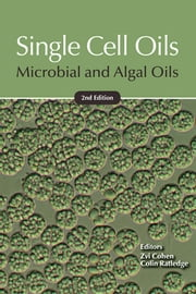Single Cell Oils - Microbial and Algal Oils ebook by Zvi Cohen,Colin Ratledge