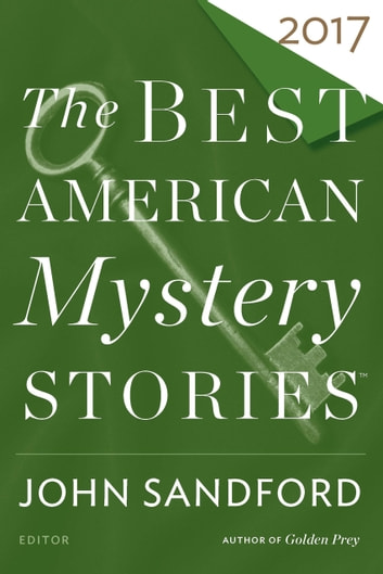 The Best American Mystery Stories 2017 ebook by