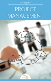 Project Management - by Knowledge flow ebook by Knowledge flow