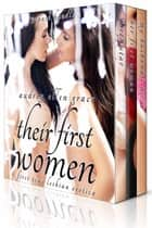 Their First Women (3-Pack Bundle) ebook by Audrey Ellen Grace