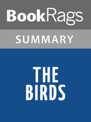 The Birds by Daphne Du Maurier l Summary & Study Guide ebook by BookRags