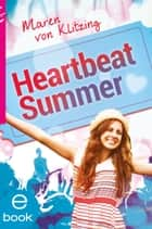 Heartbeat Summer ebook by Maren Klitzing