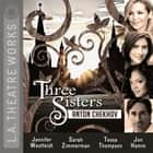 Three Sisters audiobook by Anton Chekhov