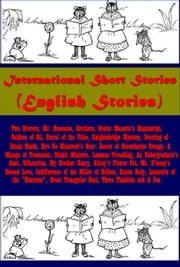 International Short Stories (English Stories) ebook by Sir Walter Scott,W. M. Thackeray,Edward Bulmer Lytton,Charles Dickens,Wilkie Collins,Samuel Lover,Charles Reade,Rudyard Kipling,R. L. Stevenson,Sir A. Conan Doyle,W. W. Jacobs,S. R. Crockett,F. Anstey,A. T. Quiller-couch,J. M. Barrie,Charles Lever,Anthony Hope Hawkins,H. G. Wells,W. Clark Russell,Captain Frederick Marryat,George Borrow