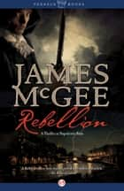 Rebellion ebook by James McGee