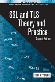 SSL and TLS: Theory and Practice, Second Edition ebook by Oppliger, Rolf