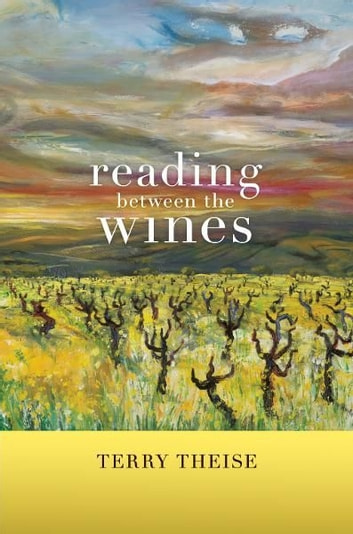 Reading between the Wines - With a New Preface ebook by Terry Theise