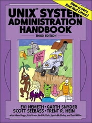 UNIX System Administration Handbook ebook by Evi Nemeth,Garth Snyder,Scott Seebass,Trent Hein
