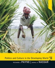 Politics and Culture in the Developing World ebook by Richard J Payne,Jamal Nassar