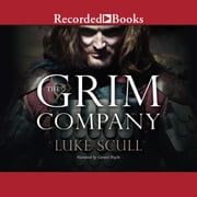 The Grim Company audiobook by Luke Scull