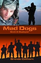 Mad Dogs Volumes 1 & 2 ebook by Brenda Cothern