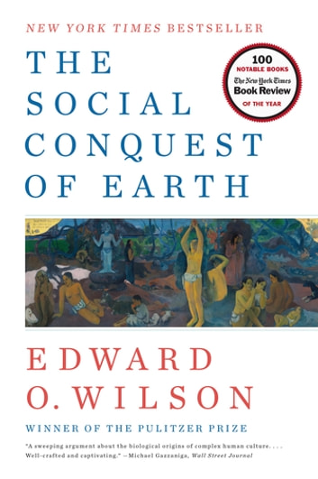 The Social Conquest of Earth ebook by Edward O. Wilson