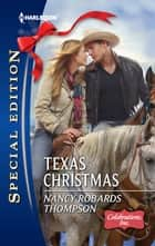 Texas Christmas (Mills & Boon Silhouette) ebook by Nancy Robards Thompson