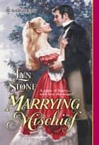 Marrying Mischief ebook by Lyn Stone