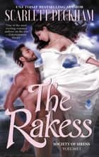 The Rakess - Society of Sirens, Volume 1 ebook by Scarlett Peckham
