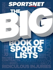 The Big Book of Sports Lists ebook by Sportsnet