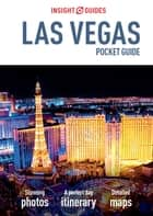 Insight Guides: Pocket Las Vegas ebook by Insight Guides