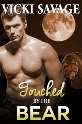 Touched by the Bear ebook by Vicki Savage