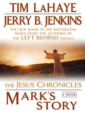 Mark's Story - The Gospel According to Peter ebook by Tim LaHaye,Jerry B. Jenkins