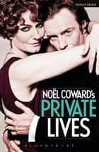 Private Lives ebook by Noël Coward