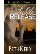 Subtle Release ebook by Beth Kery