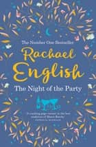 The Night of the Party ebook by Rachael English