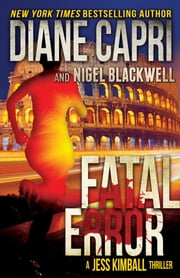Fatal Error: A Jess Kimball Thriller ebook by Diane Capri,Nigel Blackwell