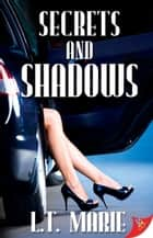 Secrets and Shadows ebook by