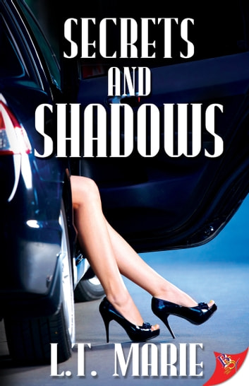 Secrets and Shadows ebook by L.T. Marie