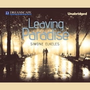 Leaving Paradise audiobook by Simone Elkeles