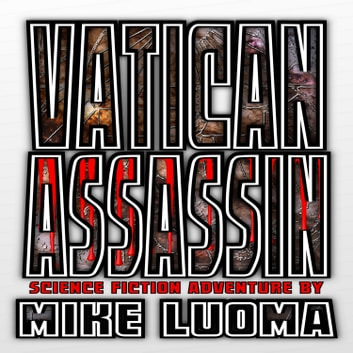 Vatican Assassin audiobook by Mike Luoma