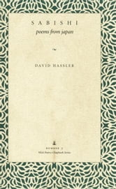 Sabishi: Poems from Japan ebook by Hassler, David