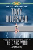 The Dark Wind ebook by Tony Hillerman