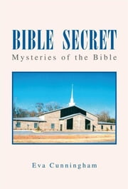 Bible Secret ebook by Eva Cunningham