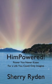 HimPowered! ebook by Sherry Ryden