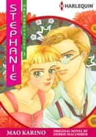 Stephanie (Harlequin Comics) - Harlequin Comics ebook by Debbie Macomber, Mao Karino