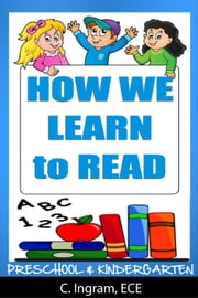 Preschool and Kindergarten, How We Learn to Read ebook by Kobo.Web.Store.Products.Fields.ContributorFieldViewModel