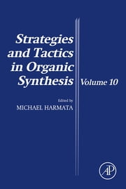 Strategies and Tactics in Organic Synthesis ebook by Michael Harmata