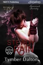 Steady Rain ebook by Tymber Dalton