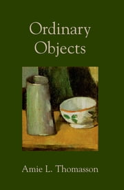 Ordinary Objects ebook by Amie Thomasson