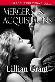 Mergers and Acquisitions ebook by Lillian Grant