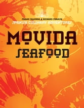 MoVida: Seafood ebook by Frank Camorra, Richard Cornish