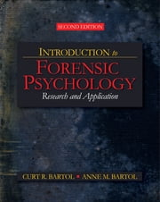 Introduction to Forensic Psychology - Research and Application ebook by Curt R. Bartol,Anne M. Bartol