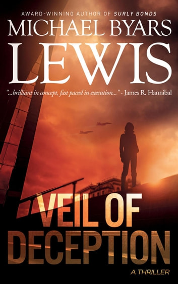Veil of Deception - A Jason Conrad Thriller, #4 ebook by Michael Byars Lewis