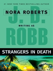Strangers in Death ebook by J. D. Robb