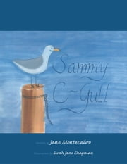 Sammy C-Gull ebook by Jane Montecalvo