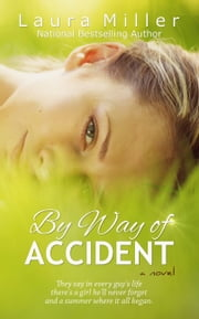 By Way of Accident ebook by Laura Miller