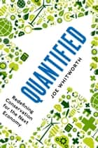 Quantified ebook by Joe S. Whitworth