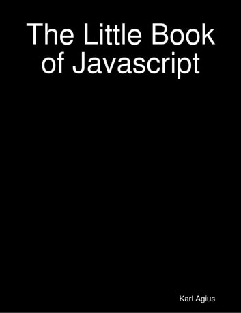 The Little Book of Javascript ebook by Karl Agius