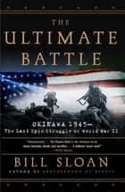The Ultimate Battle ebook by Bill Sloan